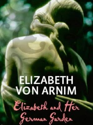 A Review of Elizabeth and her German Garden by Elizabeth von Arnim