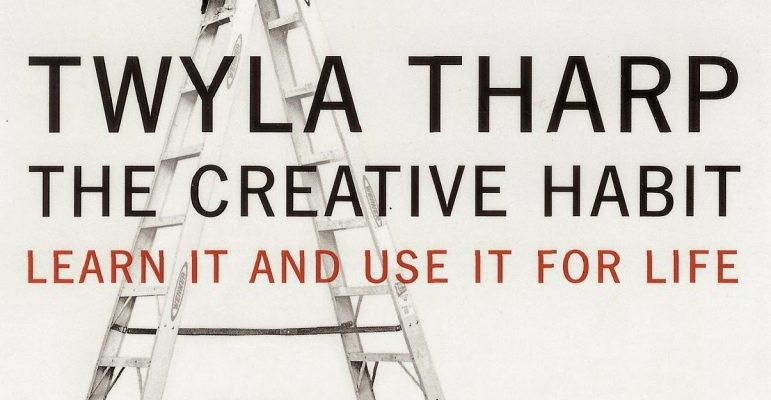 """Twyla Tharp's Concept of Reading """"Archaeologically"""" & How to Do it"""