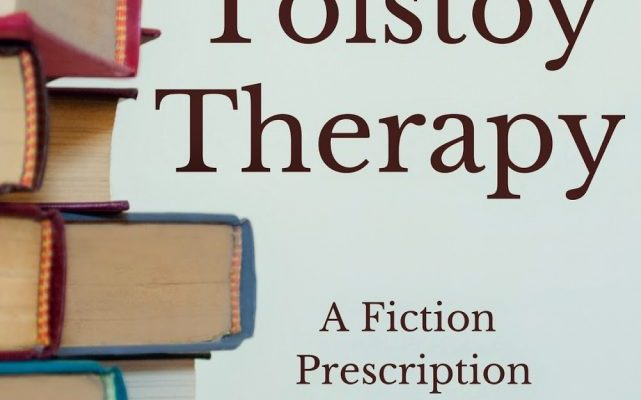 Get My Bibliotherapy Book on Kindle! Tolstoy Therapy: A Fiction Prescription