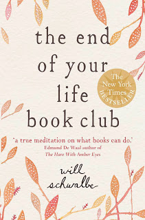A Book About Books: The End of Your Life Book Club by Will Schwalbe