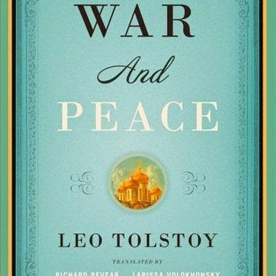 On War & Peace: My Problems With The Pevear & Volokhonsky Translation (Part I)
