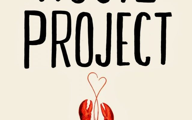 The Rosie Project by Graeme Simsion: A Feel-Good Book to Get Your Life Back on Track