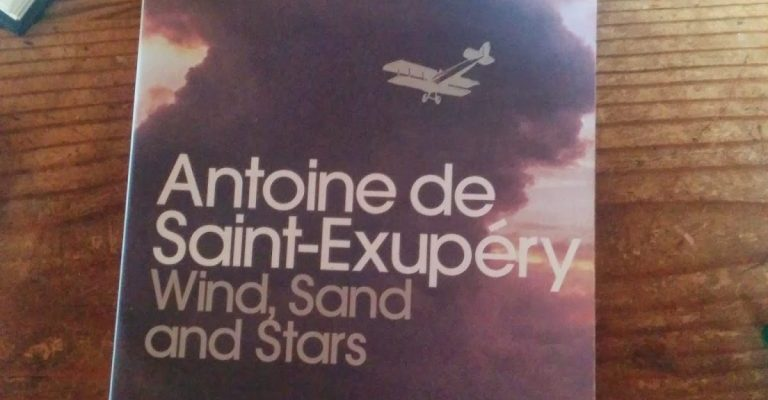 A Book for Life: Wind, Sand and Stars by Antoine de Saint-Exupéry