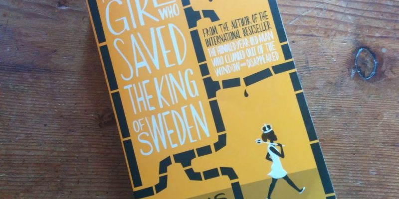 Feel Inspired by… The Girl Who Saved the King of Sweden by Jonas Jonasson