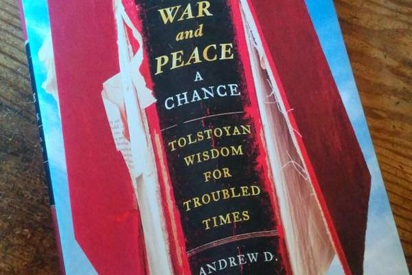 'Give War and Peace a Chance' This Summer with Andrew D. Kaufman