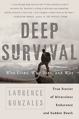 Lessons on how to survive from Laurence Gonzales's Deep Survival: Who Lives, Who Dies, and Why