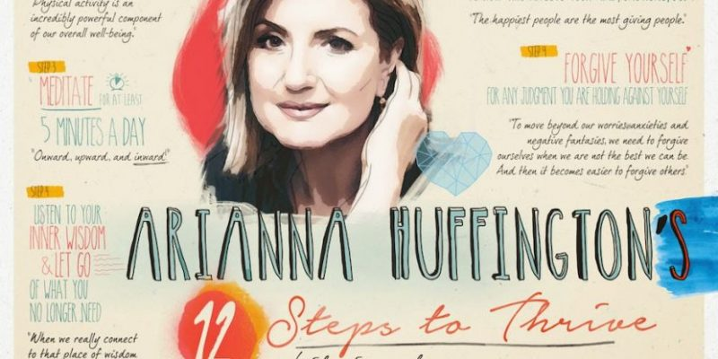 9 lessons on slowing down and reassessing our values from Arianna Huffington's Thrive